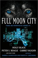 Full Moon City edited by Martin H. Greenberg and Darrell Schweitzer