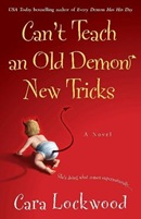 Can&#8217;t Teach an Old Demon New Tricks by Cara Lockwood