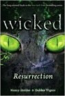 Wicked: Resurrection by Nancy Holder