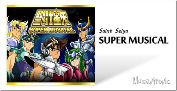 Saint Seiya Super Musical, una nueva puesta en escena…