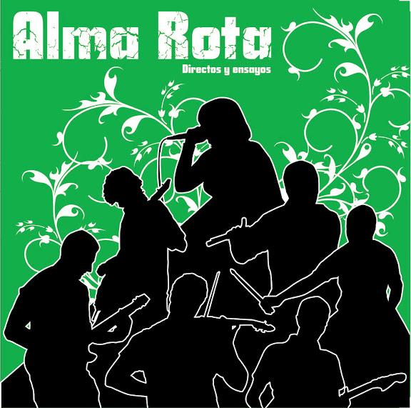 Alma Rota - Directos y ensayos - 2008