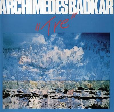 Archimedes Badkar ~ 1977 ~ Tre