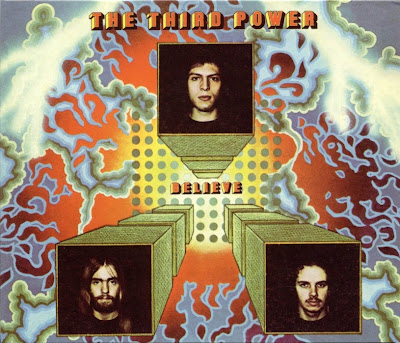 the Third Power ~ 1970 ~ Believe