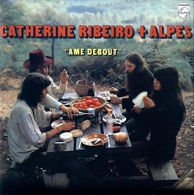 Catherine Ribeiro & Alpes ~ 1971 ~ Ame Debout