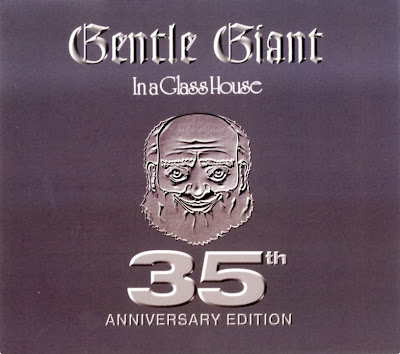 Gentle Giant ~ 1973 ~ In A Glass House