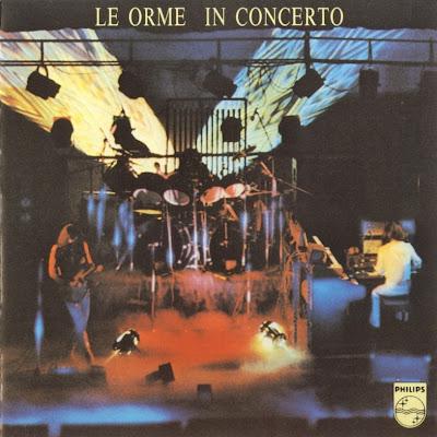Le Orme ~ 1974 ~ In Concerto