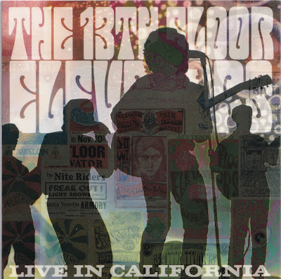 the 13th Floor Elevators ~ Live In California