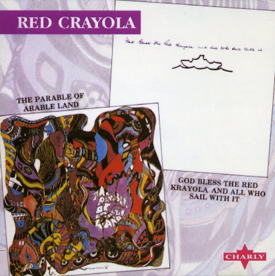 Red Crayola ~ 1967 ~ the Parable of Arable Lands + 1968 ~ God Bless the Red Krayola & All Who Sail on It