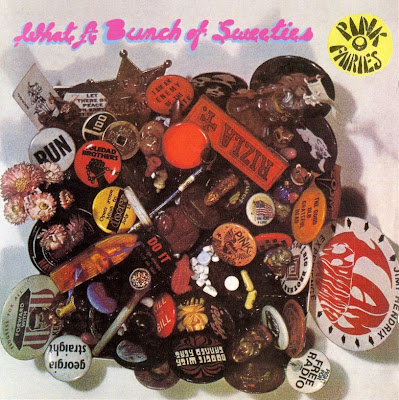 the Pink Fairies ~ 1972 ~ What A Bunch Of Sweeties