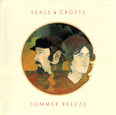 Seals & Crofts 1972 Summer Breeze