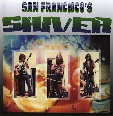 Shiver ~ 1972 ~ San Francisco's Shiver