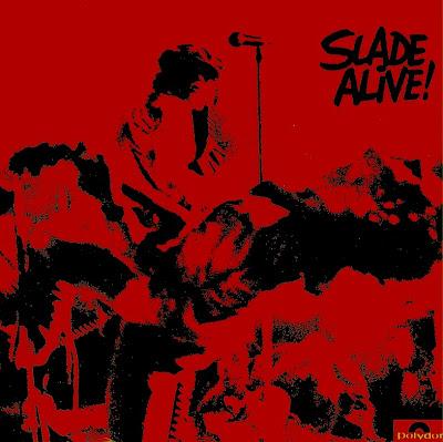 Slade ~ 1972 ~ Slade Alive!