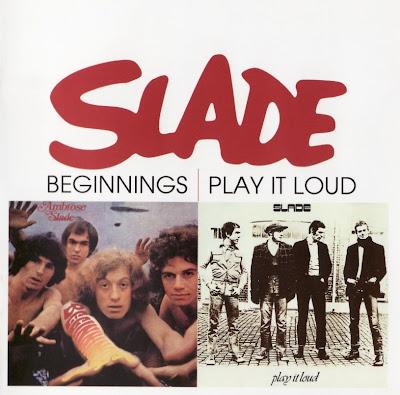 Slade ~ 1969 ~ Beginnings + 1970 ~ Play It Loud