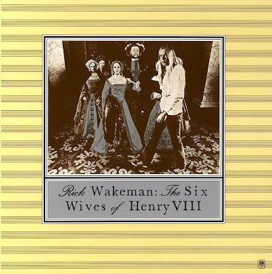 Rick Wakeman ~ 1973 ~ The Six Wives Of Henry VIII