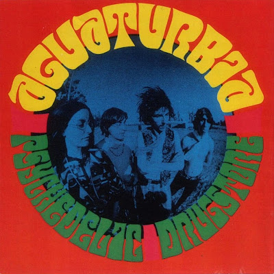 Aguaturbia ~ 1970 ~ Psychedelic Drugstore