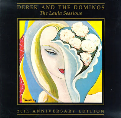 Derek And Dominos ~ 1990 ~ Layla Sessions