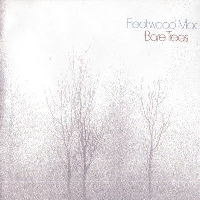 Fleetwood Mac ~ 1972 ~ Bare Trees