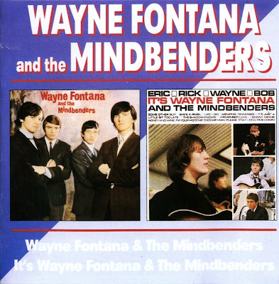 Wayne Fontana and The Mindbenders ~ 1964 ~ Wayne Fontana and The Mindbenders + 1965 ~ It's Wayne