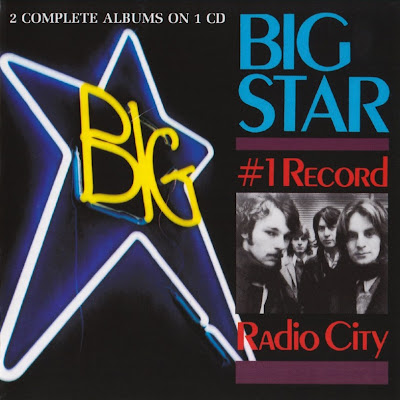 Big Star ~ 1972 ~ #1 Record + 1974 ~ Radio City