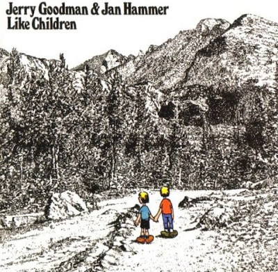 Jerry Goodman & Jan Hammer ~ 1974 ~ Like Children