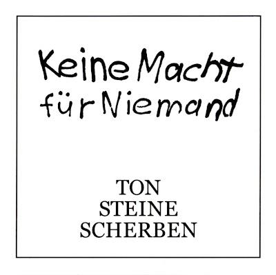 Ton Steine Scherben ~ 1972 ~ Keine Macht für Niemand