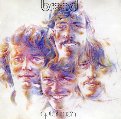 Bread ~ 1972b ~ Guitar Man