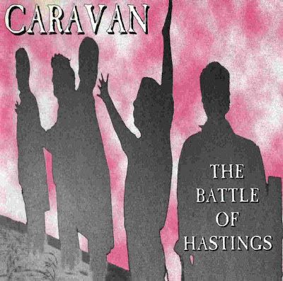 Caravan ~ 1995 ~ The Battle Of Hastings