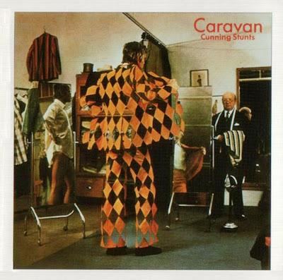 Caravan ~ 1975 ~ Cunning Stunts