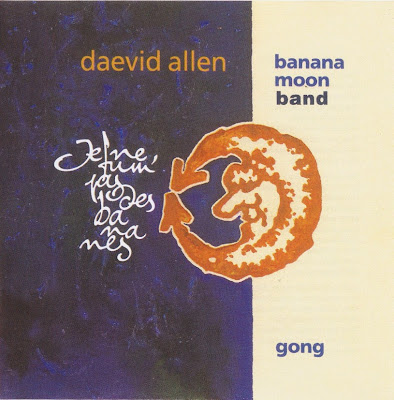 Daevid Allen / Banana Moon Band / Gong ~ 1993 ~ Je ne fum pas des bananes