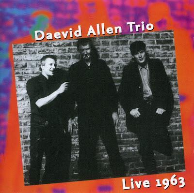 the Daevid Allen Trio ~ 1993 ~ Live 1963