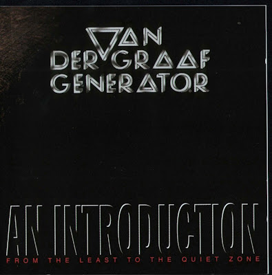 Van Der Graaf Generator ~ 2000 ~ An Introduction