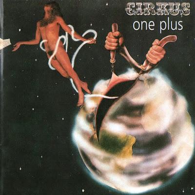 Cirkus ~ 1973 ~ One Plus