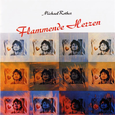 Michael Rother ~ 1976 ~ Flammende Herzen