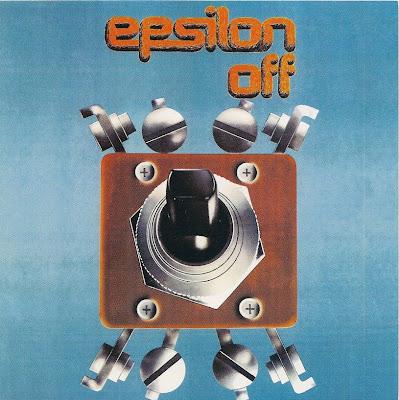Epsilon ~ 1974 ~ Epsilon Off