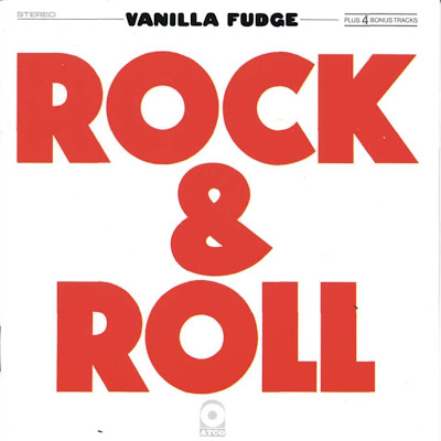 Vanilla Fudge ~ 1970 ~ Rock & Roll