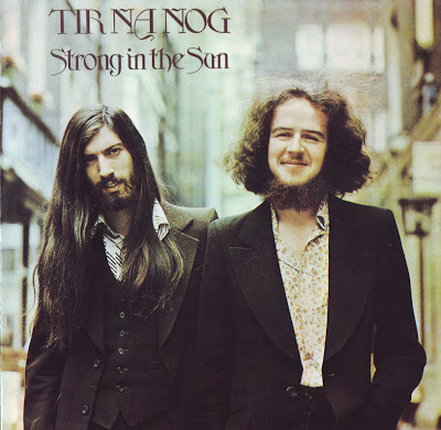 Tír na nÓg - 1973 - Strong In The Sun