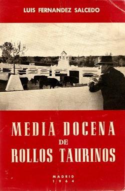 Media docena de rollos taurinos LF Salcedo (1964)_thumb