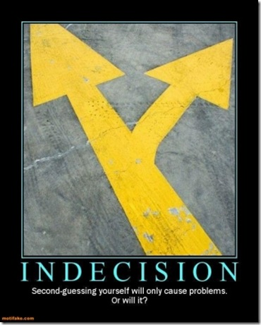 indecision2
