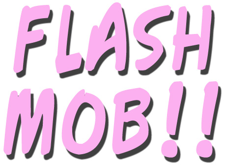 A flash mob, as defined by wikipedia, is a large group of people who