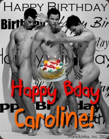 sexy Men bday Caroline