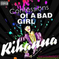 Rihanna – Confessions Of A Bad Girl 2009