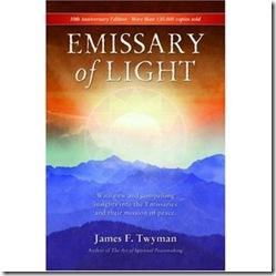 Emissary of Light de James Twyman