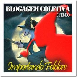 """Blogagem Coletiva """"Importando Folclore, 31.10.2008!                            Crédito: Ronaldo"""
