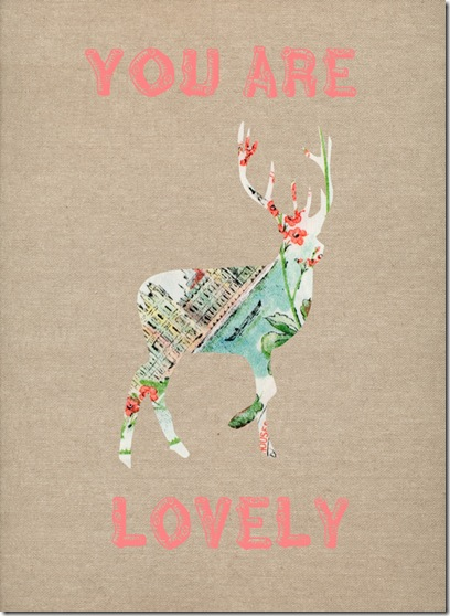 you are lovely deer