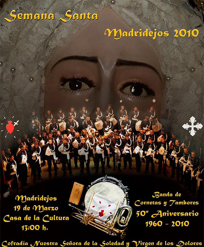 VISITA EL ÁLBUM DE FOTOGRAFÍAS - 19-3-2010 / Concierto 50 Aniversario Fundación de la Banda de Cornetas y Tambores, que estrena Banderín donado por Félix Ramiro