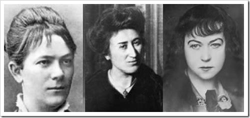 Cara Zetkin - Rosa Luxemburgo - Alexandra Kollontai