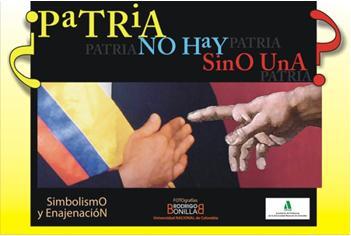 Exposicion Patria No Hay Sino Una Unal Bogota IPARM APUN