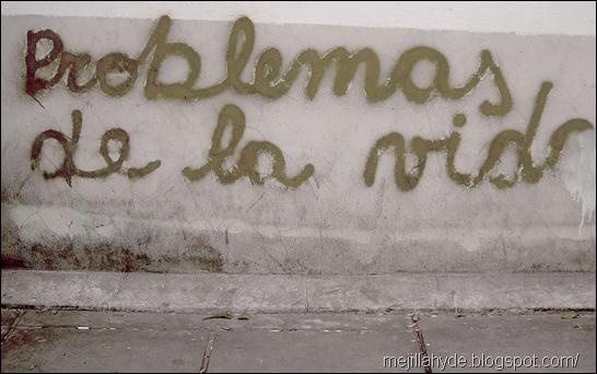 Problemas de la vida, graffiti