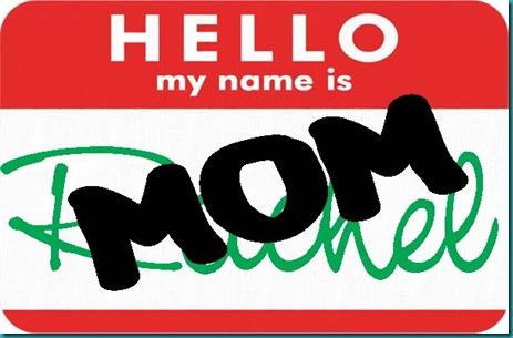 hello-my-name-is Rachel-Mom copy