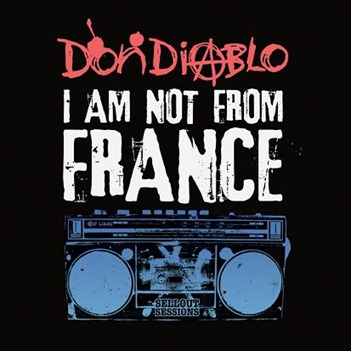 Don Diablo - I am not from France